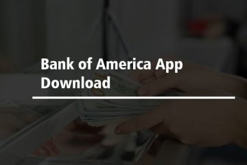 Bank of America App Download