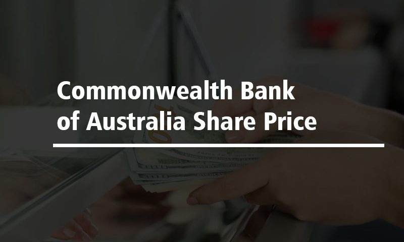 Commonwealth Bank of Australia Share Price