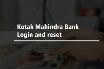 Kotak Mahindra Bank Login and reset