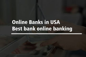 Online Banks in USA- Best bank online banking