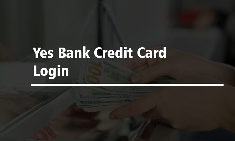 Yes Bank Credit Card Login