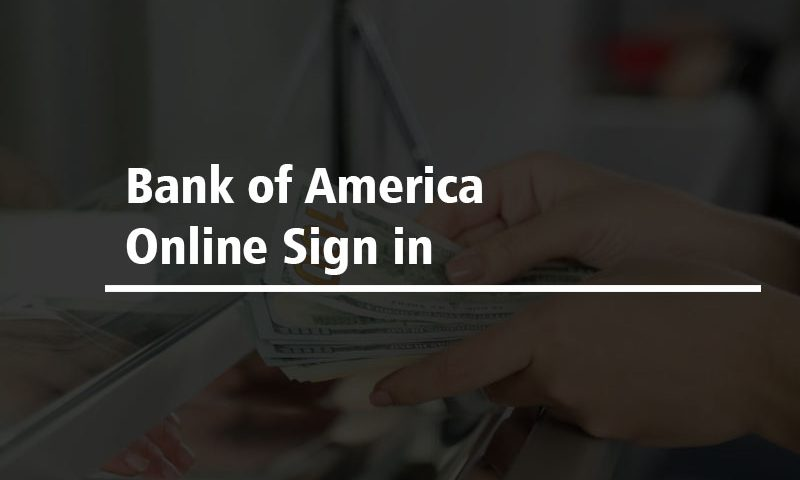 Bank of America Online Sign in
